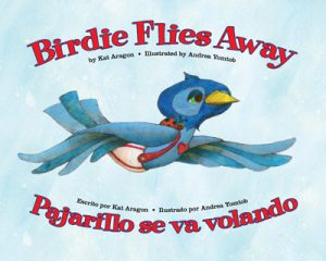 Children's Bilingual Book Review: Birdie Flies Away -- This is a story about how we all grow at our own pace. Some are ready to leave the nest early, while others need a little more time.