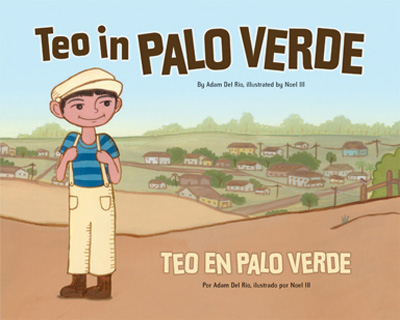 Children's Bilingual Book Review: Teo in Palo Verde -- The second in the Teo series. Teo and his family move to a new area in Los Angeles. This story teaches us that even the smallest token of kindness can help connect people.
