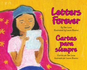 Children's Bilingual Book Review: Letters Forever -- When Camila's grandfather moves to Mexico they write letters to each other. The letters help ease her pain.