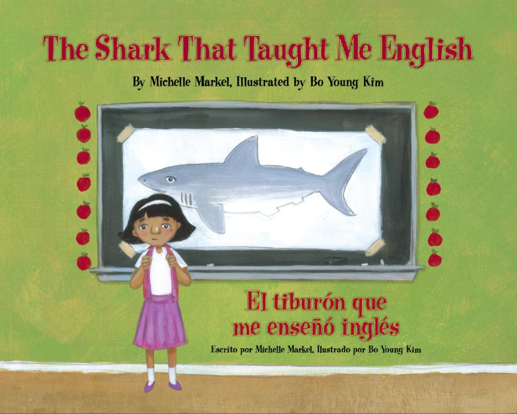 The Shark That Taught me English -- Award-Winning Bilingual Children's Book