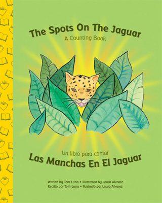 The Spots on the Jaguar Multicultural Bilingual Book for Preschoolers