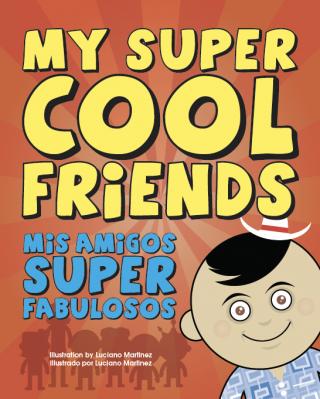 My Super Cool Friends Bilingual Book for Preschool Grade Level